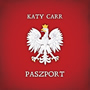 Katy Carr - Paszport - Released: 12th Nov 2012